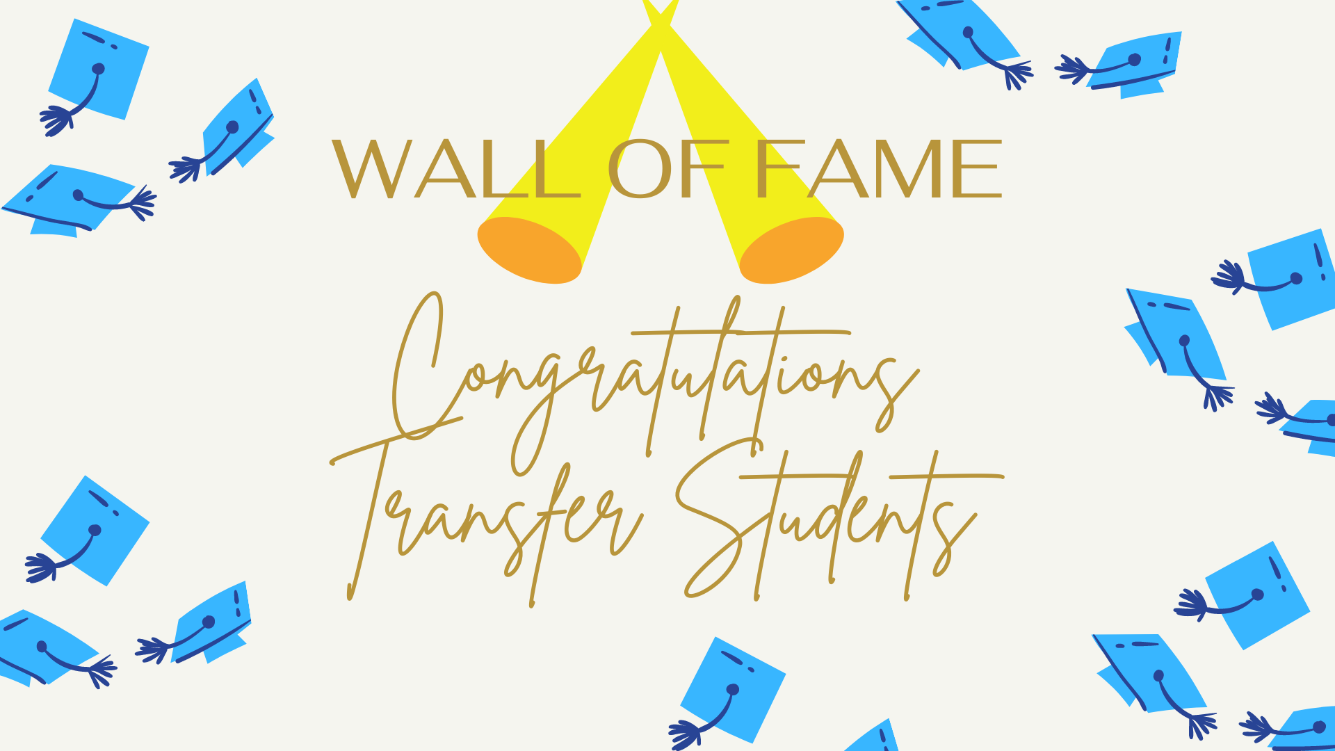 CTC Wall of Fame Congratulations Transfer Students