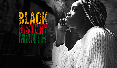 African American Woman looking thoughtful next to Black History Month title