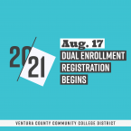 20-21, Aug. 17 Dual Enrollment Registration Begins, Ventura