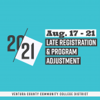 20-21, Aug. 17 - 21, Late Registration & Program Adj