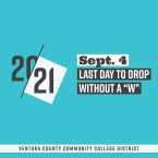 "20-21, Sept. 4, Last Day to Drop without a ""W"", Ve"