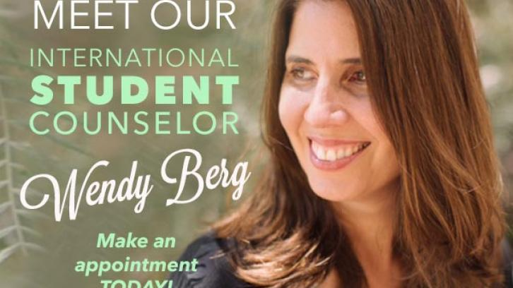 Meet our international student counselor, Wendy Berg.  Make an appointment today.