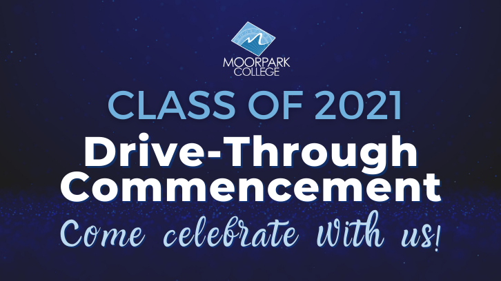 Save the date - 2021 Drive thru commencement at Moorpark College on Thursday, May 20